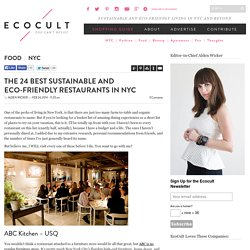 The 24 Best Sustainable and Eco-Friendly Restaurants in NYC