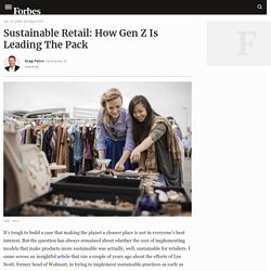 Sustainable Retail: How Gen Z Is Leading The Pack