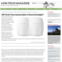 How Sustainable is Stored Sunlight?