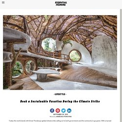 Book a Sustainable Vacation During the Climate StrikeEssential Homme Magazine