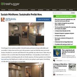 Sustain MiniHome: Sustainable Prefab Now.