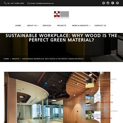 Sustainable Workplace: The Perfect Green Material