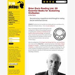 Brian Eno's Reading List: 20 Essential Books for Sustaining Civilization