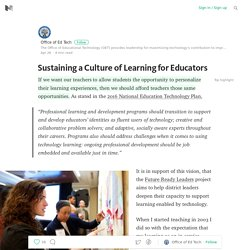 Sustaining a Culture of Learning for Educators