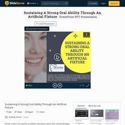 Sustaining A Strong Oral Ability Through An Artificial Fixture
