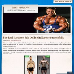 Buy Real Sustanon Sale Online In Europe Successfully