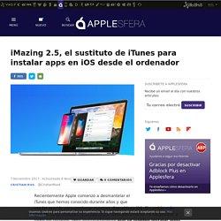 iMazing 2.5, el sustituto de iTunes para instalar apps en iOS desde el ordenador