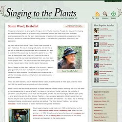 Susun Weed, Herbalist