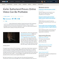Kiefer Sutherland Proves Online Video Can Be Profitable — Online Video News