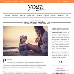Yoga-Sûtra de Patañjali I.14 - Yoga Journal France