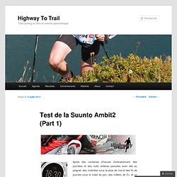 Test de la Suunto Ambit2 (Part 1)