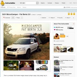 SUV MicroCamper - Fat Berta 3.0 - All