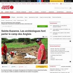 Les archéologues font parler le camp des Anglais