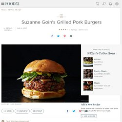 Suzanne Goin's Grilled Pork Burgers Recipe on Food52