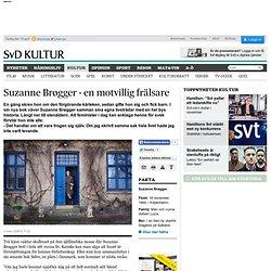 Suzanne Brøgger - en motvillig frälsare