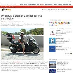 Suzuki Burgman 400 da Milano al deserto della Dakar