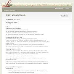 Sv åk 9 Litteraturhistoria