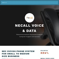 NEC SV9100 Phone System for Small to Medium size Business