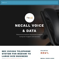 NEC SV9300 Telephone System for Medium to Large Size Business