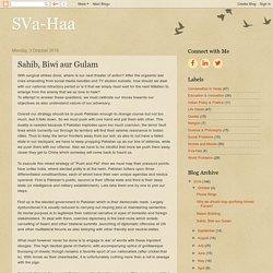 SVa-Haa: Sahib, Biwi aur Gulam