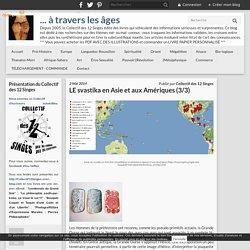 LE svastika en Asie et aux Amériques (3/3) - ... à travers les âges