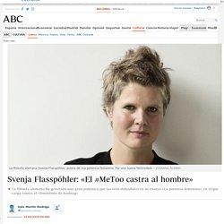 Svenja Flasspöhler: «El #MeToo castra al hombre»
