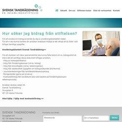 Svensk Tandräddning » Hur söker jag bidrag från stiftelsen?