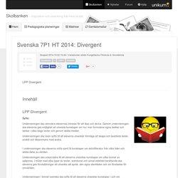 Svenska 7P1 HT 2014: Divergent