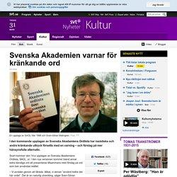 Svenska Akademien varnar för kränkande ord