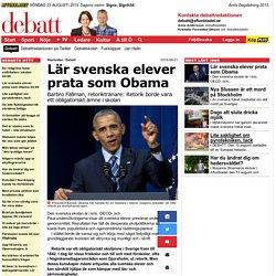 Lär svenska elever prata som Obama