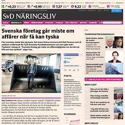 Svenska företag går miste om affärer när få kan tyska