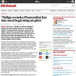 """""""Dåliga svenska Pisaresultat har inte med begåvning att göra"""""""