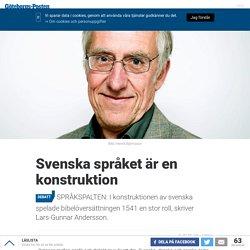Svenska språket är en konstruktion