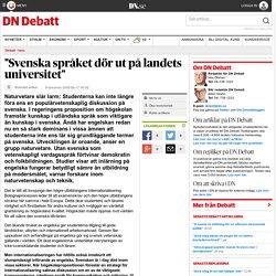 """""""Svenska språket dör ut på landets universitet"""""""
