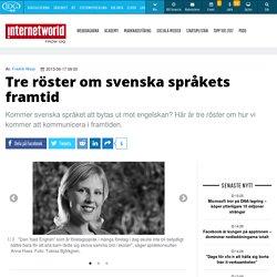 Tre röster om svenska språkets framtid