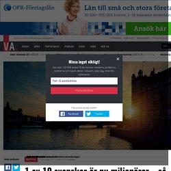 1 av 10 svenskar är nu miljonärer – så ska du göra för att bli en av dem - Ka...