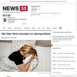 Här lider flest svenskar av sömnproblem - News55