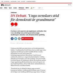 """""""Unga svenskars stöd för demokrati är grundmurat"""""""
