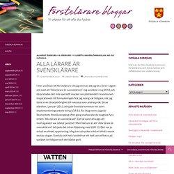 Alla lärare är svensklärare - Förstelärare i Svedala