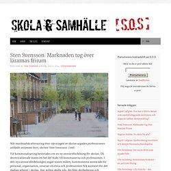 Sten Svensson: Marknaden tog över lärarnas frirum