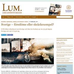 Sverige – föredöme ellerskräckexempel?
