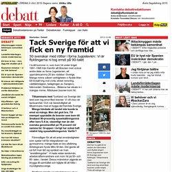 Tack Sverige för att vi fick en ny framtid