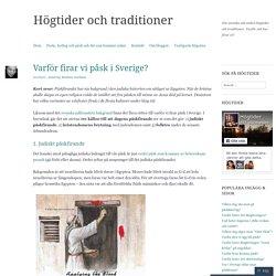 Varför firar vi påsk i Sverige?