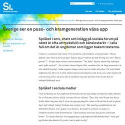 Sverige ser en puss- och kramgeneration växa upp