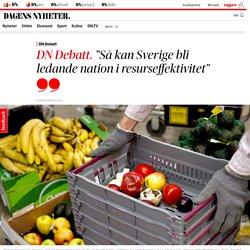 """Så kan Sverige bli ledande nation i resurseffektivitet"""