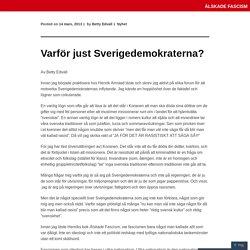 Varför just Sverigedemokraterna?