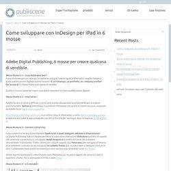 Come sviluppare con InDesign per iPad in 6 mosse « Publiscene