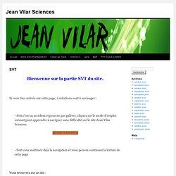 Jean Vilar Sciences » SVT