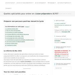 - Quelles spécialités pour entrer en classe préparatoire BCPST