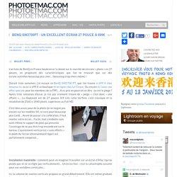 BenQ SW2700PT : un excellent écran 27 pouce à 699€ - photoetmac.com